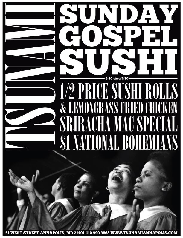 Sunday Gospel Sushi @ Tsunami | Annapolis | Maryland | United States